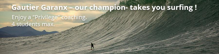 Gautier Garanx – our champion- takes you surfin
